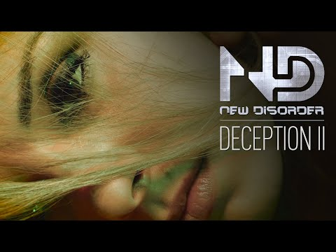 NEW DISORDER - Deception II (OFFICIAL VIDEO)