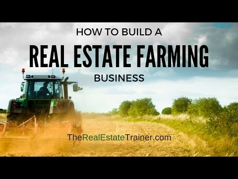 How to Build a Real Estate Farming Business