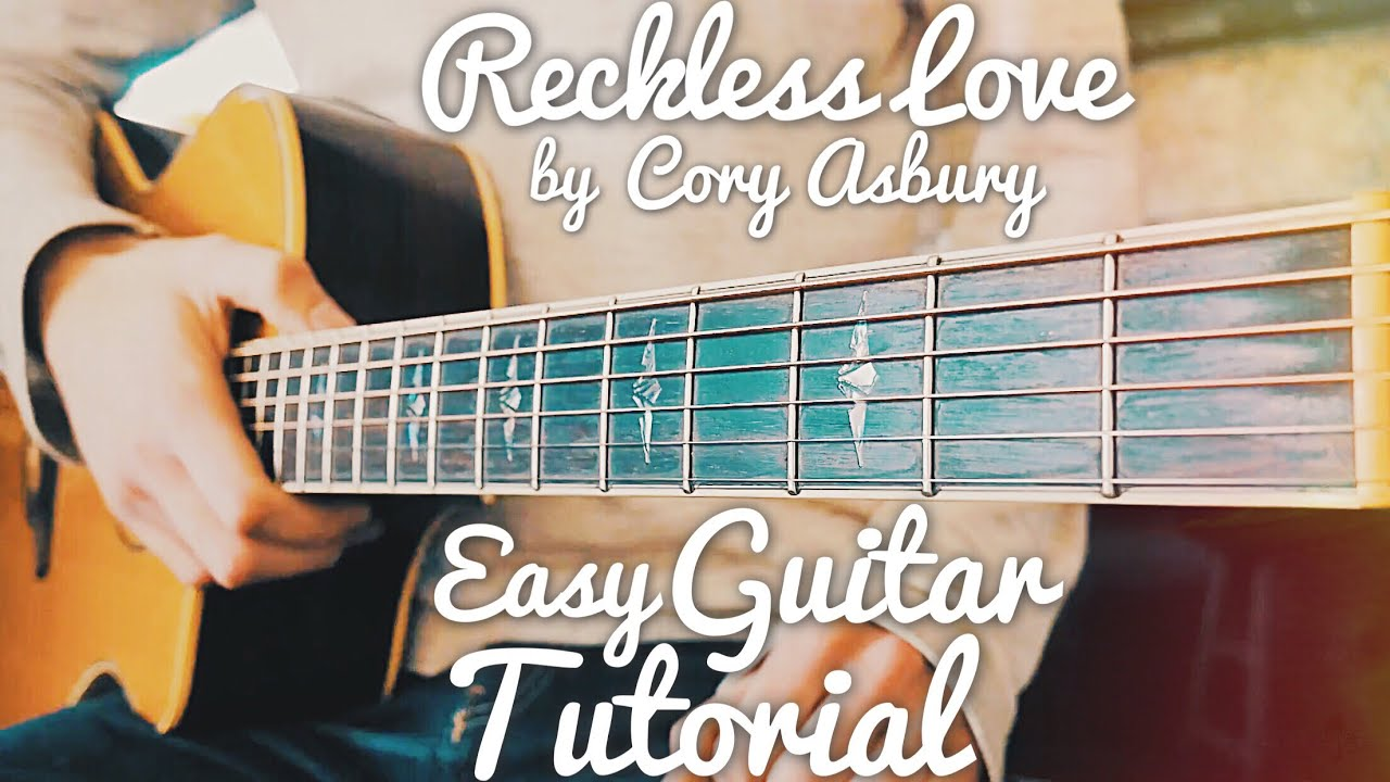 Reckless Love Cory Asbury Guitar Lesson for Beginners // Reckless Love Guitar // Lesson #409