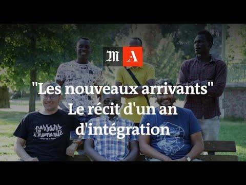 """""""Les nouveaux arrivants"""" : récit d'un an et demi d'intégration"""