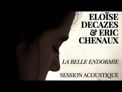 #866 Eloïse Decazes et Eric Chenaux - La belle endormie (Session Acoustique)