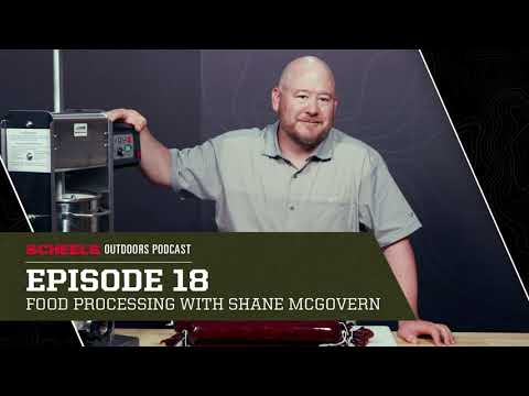 Episode 18: Food Processing with Shane McGovern   The SCHEELS Outdoors Podcast