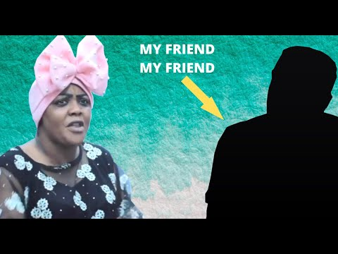 Helen Paul | Alhaja Don Jazzy | FOR THE FIRST TIME SHE BRINGS 'MY FRIEND MY FRIEND' ON CAMERA
