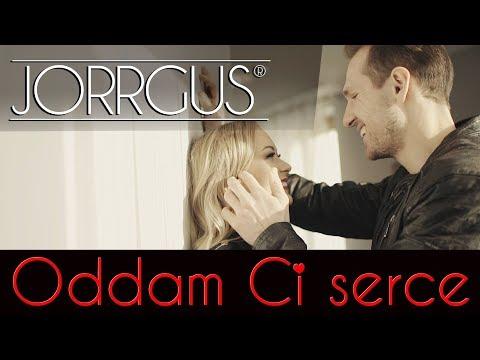 Jorrgus - Oddam Ci serce