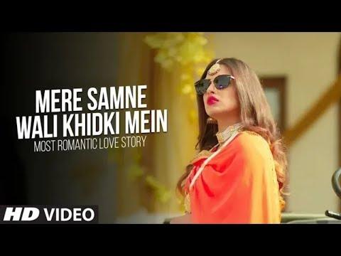 Video Mere Samne Wali Khidki Mein (Video Song)   Most Romantic Love Story   Dj Dalal London  New Song 2018 download in MP3, 3GP, MP4, WEBM, AVI, FLV January 2017