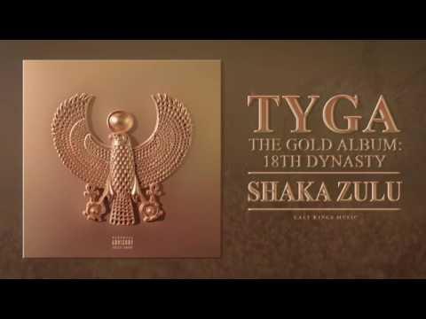 Tyga Shaka Zulu (Officiel Audio)