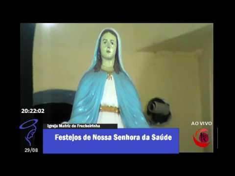 FESTEJOS DE NOSSA SENHORA DA SAÚDE EM FRECHEIRINHA
