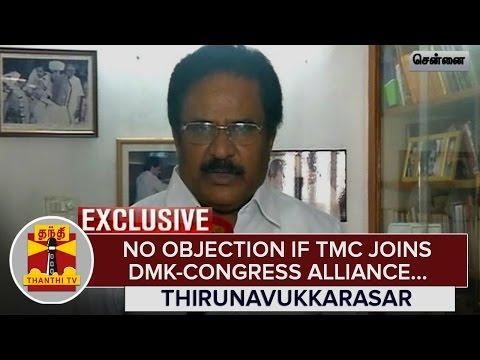Exclusive--No-Objection-if-Tamil-Maanila-Congress-joins-DMK-Congress-Alliance--S-Thirunavukkarasar