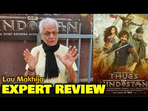 Lalu Makhija EXPERT REVIEW On Thugs Of Hindostan | Amitabh Bachchan, Aamir Khan, Katrina Kaif