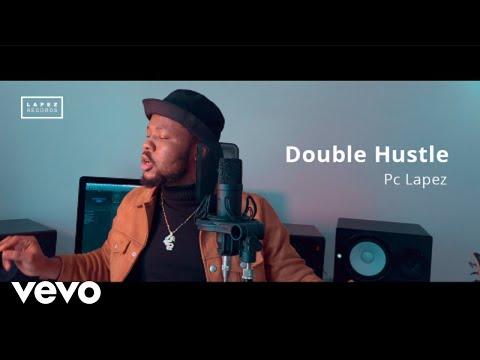 Pc Lapez - Double Hustle