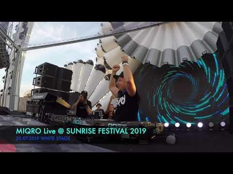 MIQRO Live @ Sunrise Festival 2019