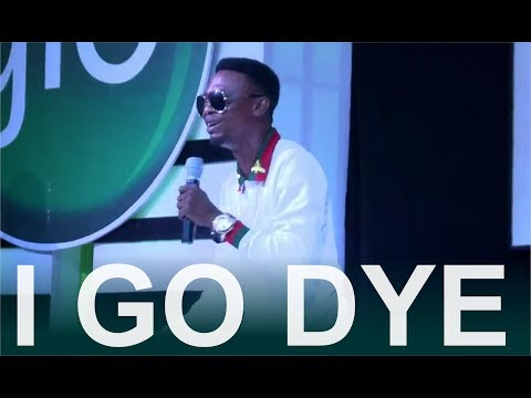I Go Dye Latest 2017 Comedy Will Cracks Ya Ribs