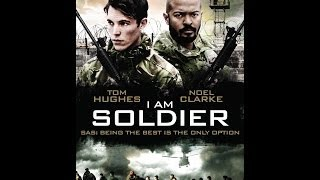 Nonton I Am Soldier Trailer Film Subtitle Indonesia Streaming Movie Download