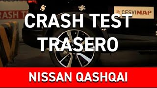 Crash Test trasero Nissan Qashqai en Cesvimap