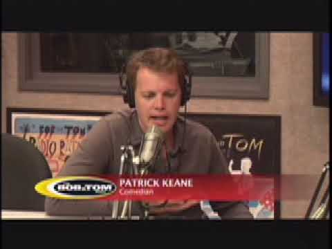 Patrick Keane on Bob and Tom