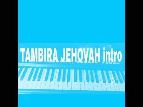How to play makosa praise 'Tambira Jehovah intro' on piano