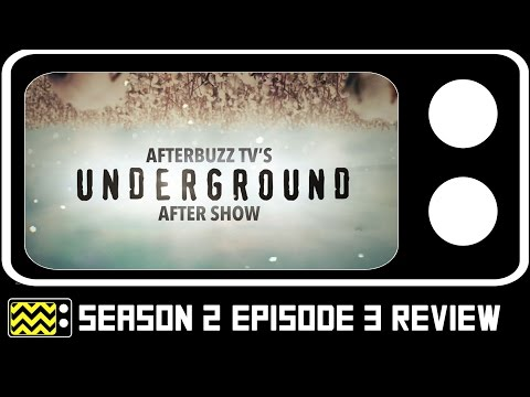 Underground Season 2 Episode 3 Review & After Show | AfterBuzz TV
