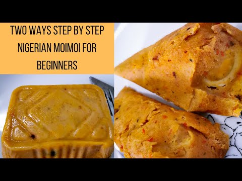 TWO WAYS STEP BY STEP NIGERIAN MOIMOI RECIPE FOR BEGINNERS- TINUOLA'S BLOG