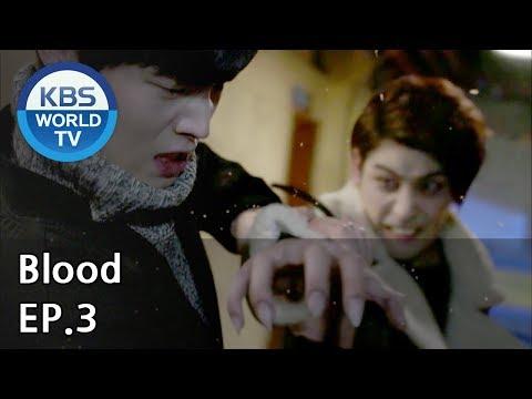 Blood | 블러드 EP.3 [SUB : KOR, ENG, CHN, MLY, VIE, IND]