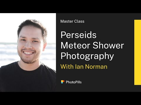 Perseids Meteor Shower Photography Masterclass with Ian Norman