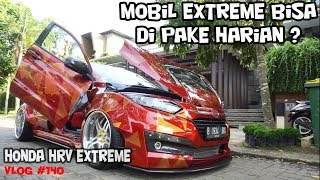 Video HONDA HRV MODIF EXTREME DI PAKE HARIAN ? | CARVLOG #140 INDONESIA MP3, 3GP, MP4, WEBM, AVI, FLV April 2019