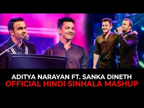 SANKA DINETH feat. Aditya Narayan (Sinhala Hindi Mashup)