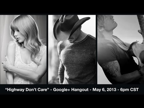 Care - Live Music Video Premiere of Tim McGraw's Highway Don't Care with Taylor Swift and Keith Urban.