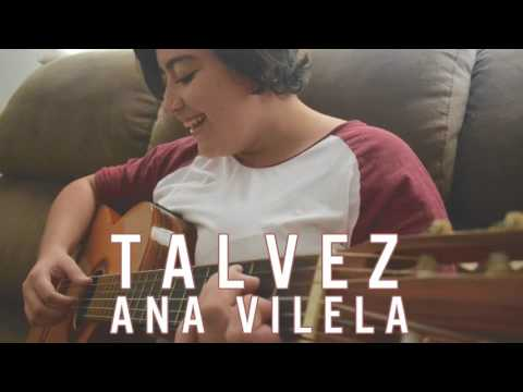 Talvez - Ana Vilela (Autoral)