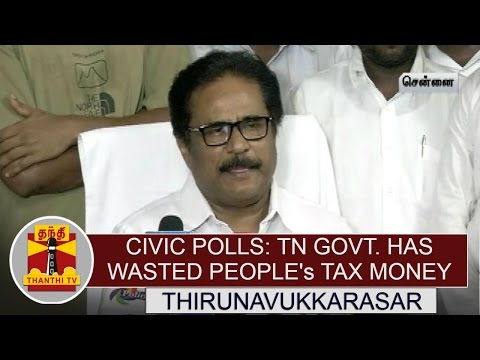 Civic-Polls-TN-Govt-has-Wasted-Peoples-Tax-Money--Thirunavukkarasar-TNCC-Chief-Thanthi-TV