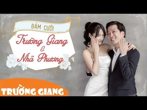 Những khoảnh khắc hạnh phúc trong Đám cưới Trường Giang & Nhã Phương - Thời lượng: 6:23.