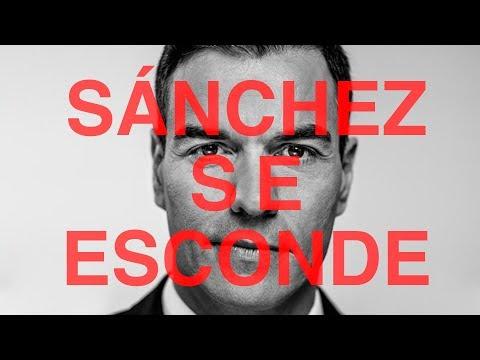 #SánchezSeEsconde
