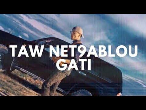 Gati - Taw Net9ablou
