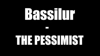 Video Bassilur - The Pessimist
