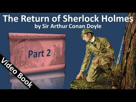 Part 2 - The Return of Sherlock Holmes Audiobook by Sir Arthur Conan Doyle (Adventures 04-05)
