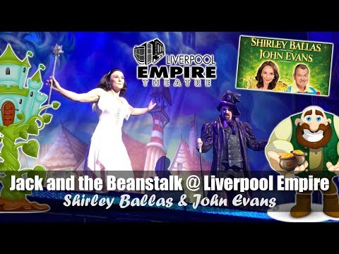 Jack And The Beanstalk @ Liverpool Empire | Shirley Ballas & John Evans | Christmas Pantomime 2018