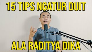 Video 15 TIPS NGATUR DUIT ALA RADITYA DIKA MP3, 3GP, MP4, WEBM, AVI, FLV September 2019