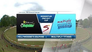 Momentum One Day Cup 2017/2018 - Dolphins vs Titans