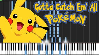Gotta Catch 'Em All - Pokémon [Piano Tutorial]