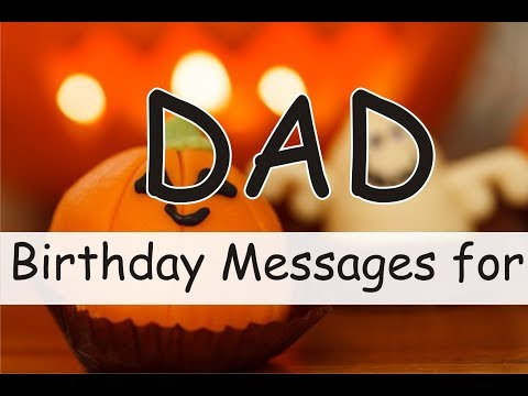 Happy Birthday Messages For Dad: Wishes, Status & Prayers for Dad from Son, Daughter on his Birthday