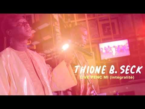 Live Thione Seck 2019 au Penc-Mi