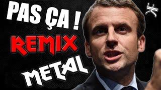 Video EMMANUEL MACRON - PAS ÇA (REMIX POLITIQUE) METAL + BONUS MP3, 3GP, MP4, WEBM, AVI, FLV Mei 2017