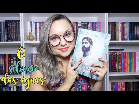 RESENHA O SILÊNCIO DAS ÁGUAS | ED. RECORD
