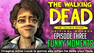 FUNNY MOMENTS of The Walking Dead: The Final Season Episode 3