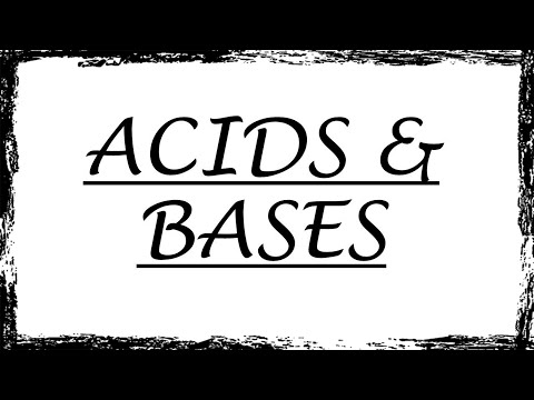 Acids and Bases    Chemistry-6