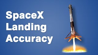Video How SpaceX Lands Rockets with Astonishing Accuracy MP3, 3GP, MP4, WEBM, AVI, FLV Maret 2019