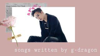 Video Best Songs Written/Co-Written by G-Dragon (BIGBANG) - reupload MP3, 3GP, MP4, WEBM, AVI, FLV Maret 2018