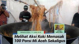 Aksi Koki Memasak 100 Porsi Mi Aceh, Aroma dan Rasanya Bikin Ketagihan
