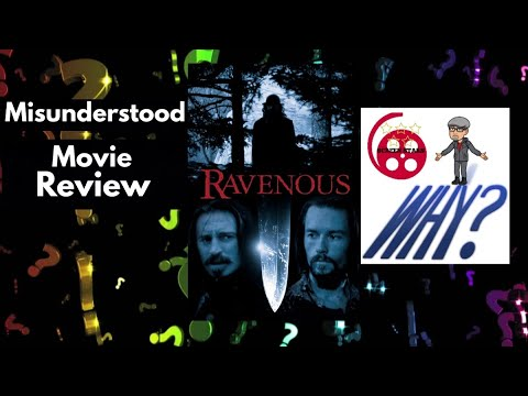 Ravenous (1999) Misunderstood Movie Review