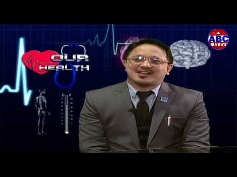 (ABC Our Health : Dr. Archan Samsher Rana, MBBS,  Nephorlogis, Nepal - Duration: 29 minutes.)