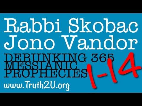 1-14/365 Debunking Messianic Prophecies: Rabbi Michael Skobac